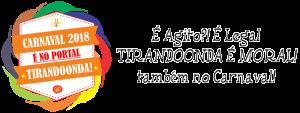 Carnaval 2018 é no Portal Tirandoonda.com.br